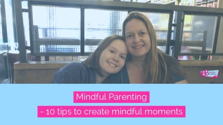 Mindful Parenting – 10 Top Tips to use with your children