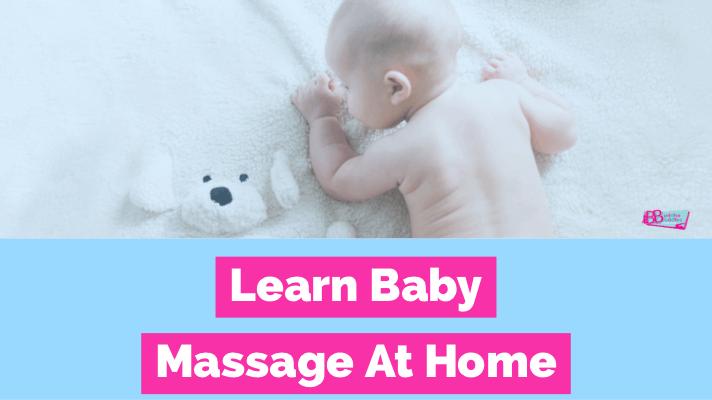 Learn How To Massage Your Baby