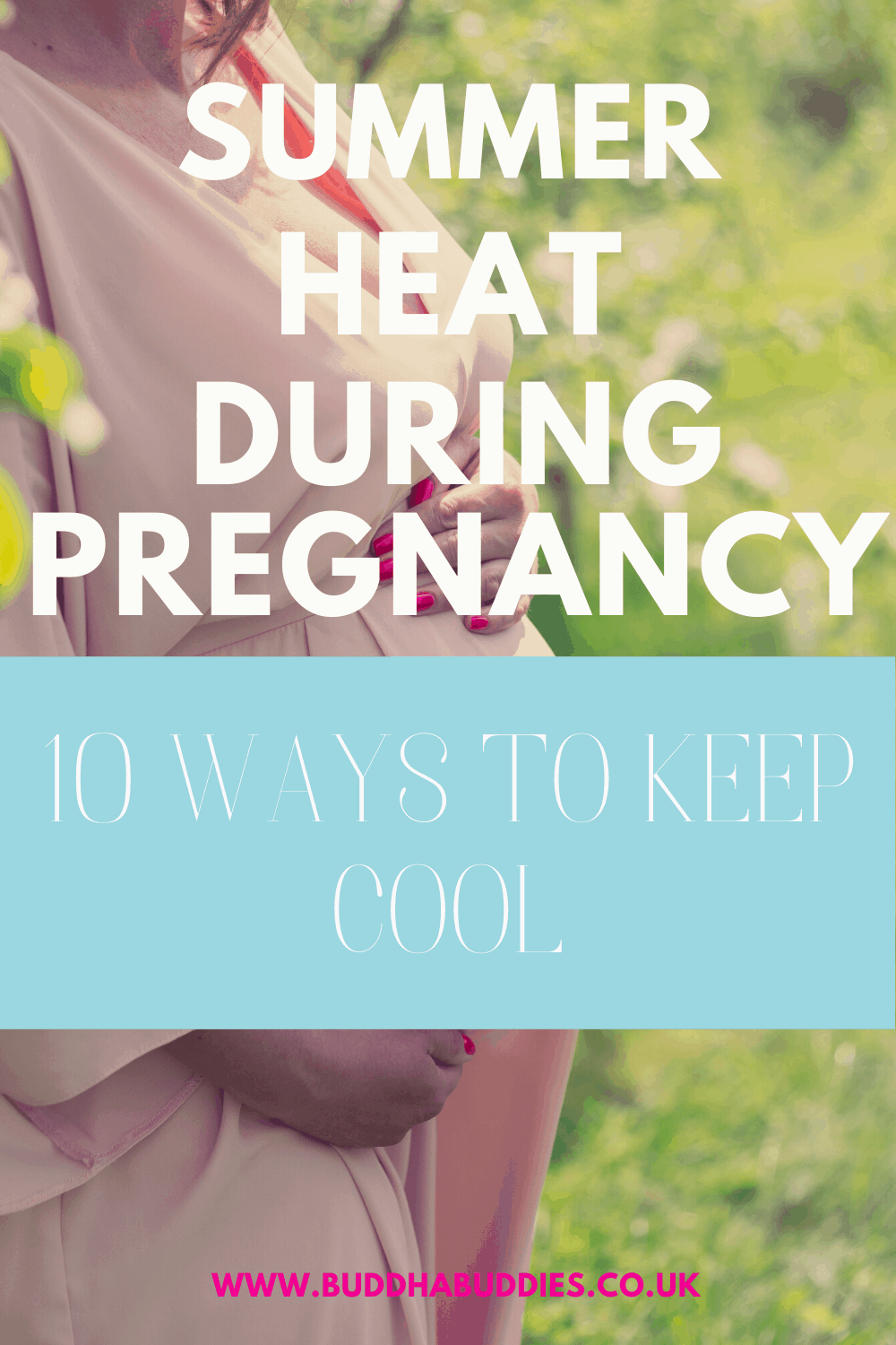 How to Keep Cool During Pregnancy