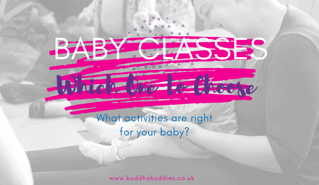 Baby Classes – Which One Is Right For Me?