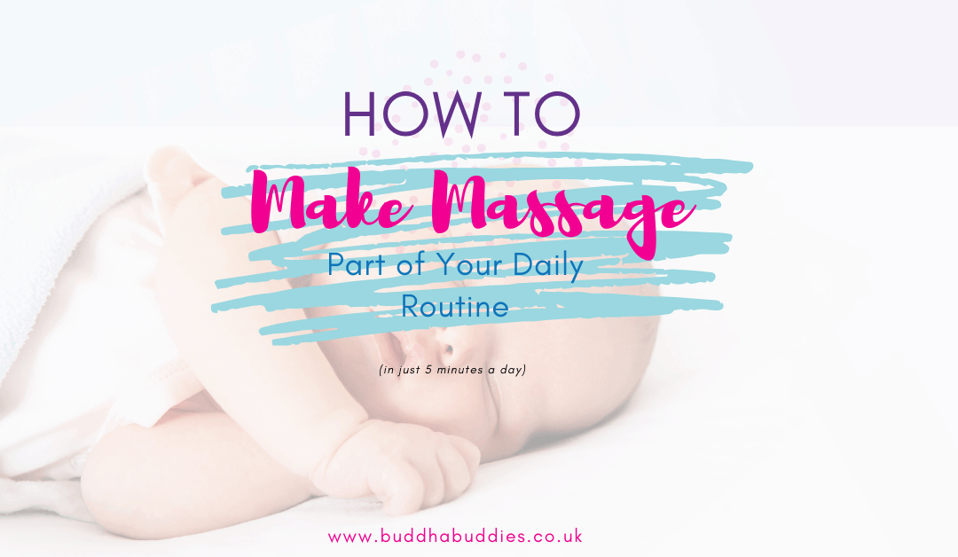 How To Create A Routine With Baby Massage