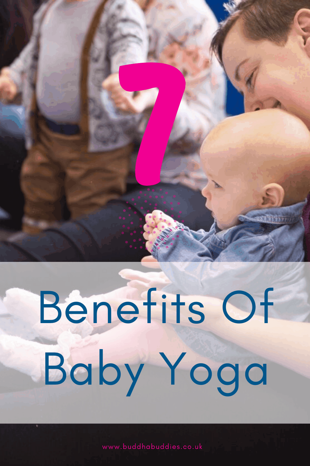 7 Benefits Of Baby Yoga