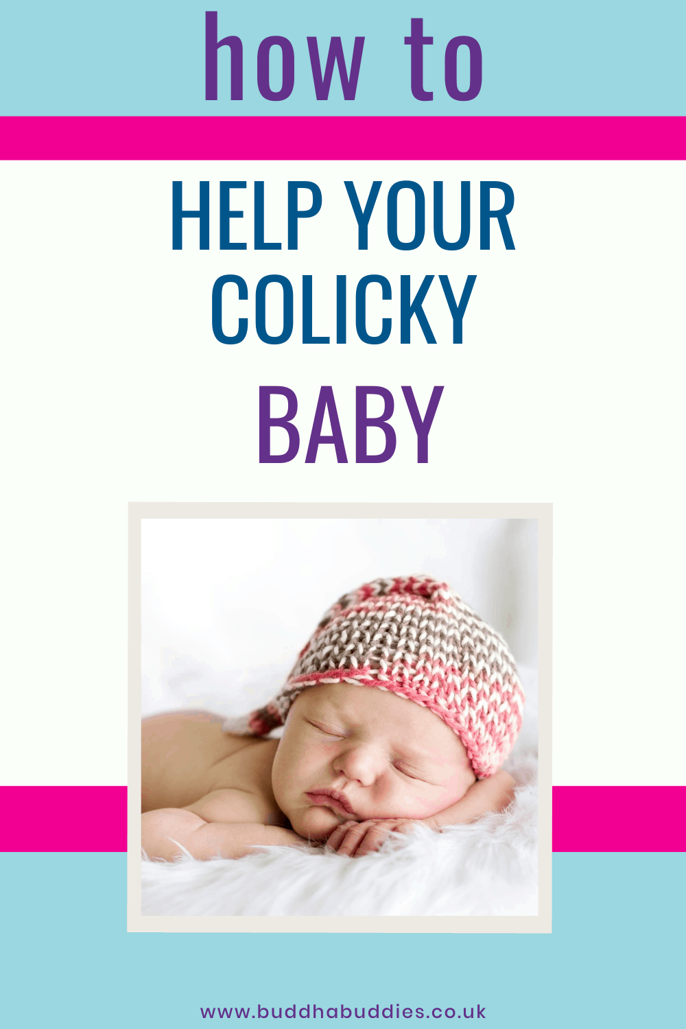 Colic - 6 Colic Remedies To Help Your Baby
