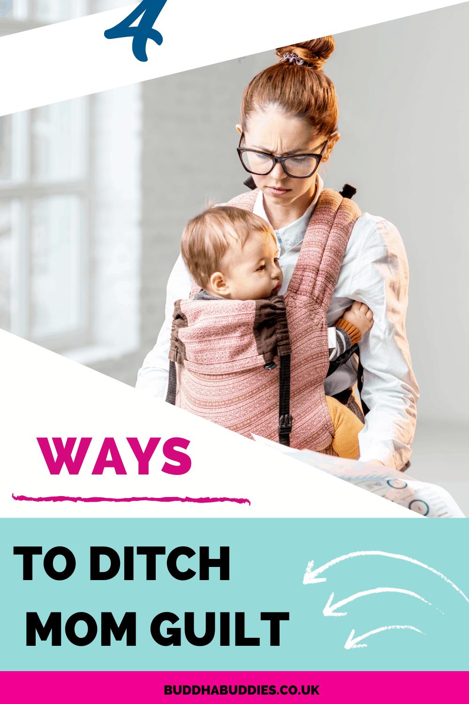 Mums - Ditch The GUILT
